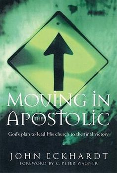 28 best evangelism images on pinterest inspire quotes african moving in the apostolic gods plan to lead his church to the final victory a book by john eckhardt fandeluxe Choice Image