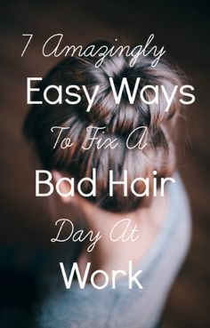 Amazingly Easy Ways to Fix a Bad Hair Day At Work Everyone has bad hair days. Fix them using these tips and then go with awesome hair to happy hour.Everyone has bad hair days. Fix them using these tips and then go with awesome hair to happy hour. Work Hairstyles, Pretty Hairstyles, Simple Hairstyles, Bad Hair Day, Hair Today, Hair Dos, Hair Hacks, Her Hair, Hair And Nails