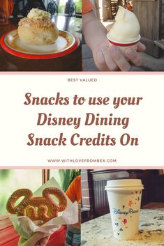 This is how I make all my snacks count when I'm using the Disney Dining Plan at Walt Disney World.
