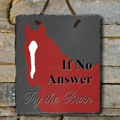 Try The Barn Equestrian Slate Wall Sign - The Painting Pony - home decor for the horse lover! such a cute wall hanging.