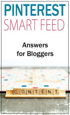 Pinterest Smart Feed: Answers for Bloggers