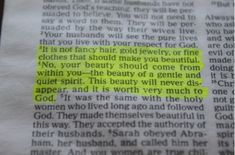 1 Peter 3:3-4. Every girl should have this framed in their bedroom or bathroom! :)