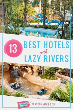 13 Best Hotels with Lazy Rivers. It is always comforting knowing that our kids are falling in love with certain aspects of travel. Hotels with Lazy river are a must for families of all ages. This list will give you the best options in lazy rivers from Haw Family Resorts, Family Vacation Destinations, Best Resorts, Hotels And Resorts, Vacation Trips, Best Hotels, Vacation Spots, Vacation Ideas, Family Vacations