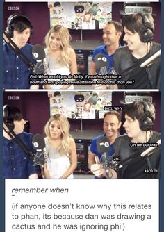 I've seen this one before but it makes me laugh. Especially since Phil tried to cover it up and said that when he's nervous he talks about cacti. XD