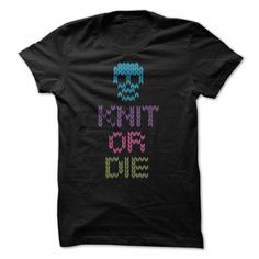 Knit Or Die T-Shirts, Hoodies. ADD TO CART ==► https://www.sunfrog.com/Funny/Knit-Or-Die.html?41382