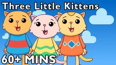 Three Little Kittens and More | Nursery Rhymes by Mother Goose Club Play...