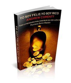 Libro - YO SOY FELIZ, YO SOY RICO - Andrew Corentt