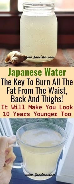 Japanese Water: The Key To Burn All The Fat From The Waist, Back And Thighs ! It Will Make You Look 10 Years Younger Too - Health Beauty Tips ginger water Diet Drinks, Healthy Drinks, Healthy Tips, Beverages, Healthy Snacks, Healthy Weight, How To Be Healthy, Healthy Man, Healthy Water