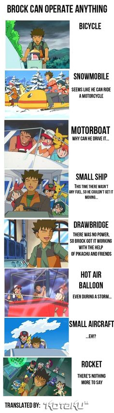 Brock from Pokémon Can Drive, Pilot, or Operate Almost Anything