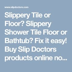 Tub Grip Fiberglass Bath Tub Make It Non Slip Wwwslipdoctorscom - Slippery floor tiles fix