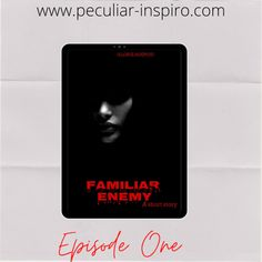 FAMILIAR ENEMY (EPISODE 1) - Peculiar-Inspiro Christian Stories, Short Stories, House Maid, Pen And Paper, Rich Family, Reasons To Live, Just Believe, School Readiness