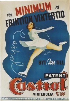 ice skating beauties | Castrol Oil advertising poster with ice skating girl.