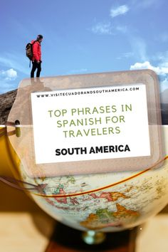 Top phrases in Spanish for travelers - Visit Ecuador and South America Spanish Phrases, How To Speak Spanish, Latin America, South America, Spanish Courses, Spanish Speaking Countries, Galapagos Islands, Just Dream, When You Know