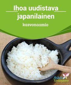 Ihoa uudistava japanilainen kasvonaamio Tämä #japanilainen kasvonaamio #pohjautuu riisin hoitavaan #vaikutukseen. #Kauneus