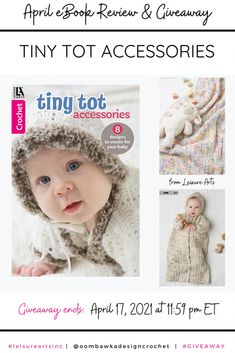 Tiny Tot Accessories - Baby Crochet Projects Tiny Tot Accessories includes 8 projects you can crochet for babies. Crochet a cozy baby bunting, an adorable sweater set, a blanket and booties set, or one of the soft crocheted wraps. Giveaway ends April 17, 2021 at 11:59 pm ET. Open Worldwide where allowed by Law. Void in Quebec. Giveaway not affiliated with Facebook, Instagram or Pinterest. Crochet Round, Crochet Yarn, Baby Shower Gifts, Baby Gifts, Baby Bunting, Sweater Set, Photo Tutorial, Baby Accessories, Crochet Projects
