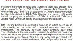 """Call:+919015969970 TATA Housing enters in noida and launching soon new project """"Tata Value Homes""""in Sector 150 Noida Expressway. Tata Value Homes Noida offers 2/3/4 bhk flats at best price. TATA Housing Development Co. Ltd. Established in 1984, Tata Housing is a closely held public limited company and a subsidiary of TATA Sons Limited. TATA Sons Limited holds 99.90% of equity share capital of the company."""