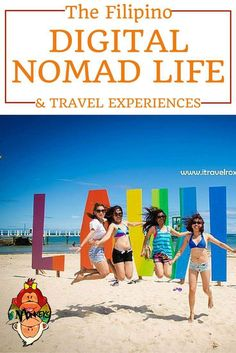 The Filipino Digital Nomad Life and Travel Experience. #TravelStories #TwoMonkeysTravelGroup: