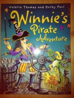 PIC/T WINNIE THE WITCH - WINNIE'S PIRATE ADVENTURE, Valerie Thomas and Corky Paul