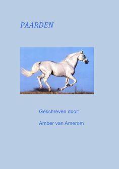 Hobby 'PAARDEN' geschreven door: Amber van Amerom www.apboek.nl