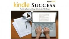 Kindle Success: Write a best selling eBook