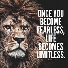 Once you become fearless, life becomes limitless - you will find strength & self confidence if you conquer your fears #believeinyou...x