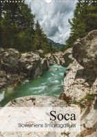 """Soca - Sloweniens Smaragdfluss"" (2017)"