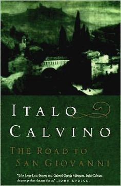 Italo Calvino | The Road to San Giovanni