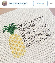 Be a pineapple cross stitch More