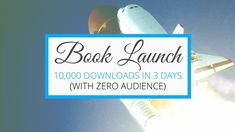 How I got 10,000 downloads in the first three days after launching my FIRST book --- even though I didn't have any audience! (Oh, and by the way, 10,000 downloads was enough to make my book an international bestseller!)
