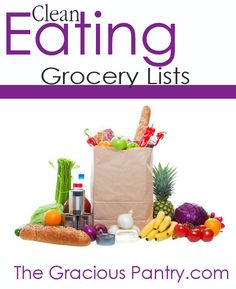 Clean Eating Grocery Lists. Shows what you should get at each store.  Whole foods, walmart, etc.