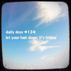 #dailydose #friday