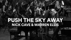 "Nick Cave and Warren Ellis - ""Push the Sky Away"" (Live at Sydney Opera H..."