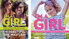 Awesome new campaign out of NYC to boost the self esteem of girls.
