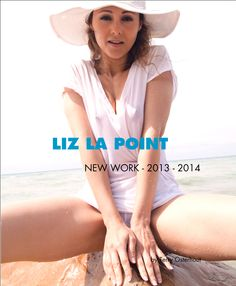 New Book Coming Soon Collecting My Newest Work with Model & Writer Liz La Point