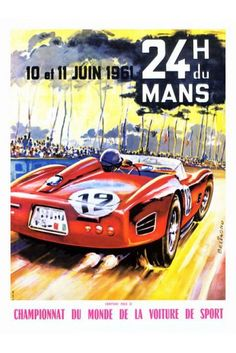 Le Mans 24 Hour Racing Print 1961 - Vintage Motor Sport Posters - Retro Posters iPosters £7.99