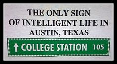 Keep College Station normal. Texas Longhorns Football, College Necessities, Only In Texas, College Station, Texas A&m, School Fun, How I Feel, Aggie Athletics, Good People
