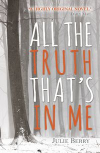 All the truth that's in me by Julie Berry. This book is only suitable for sixth form students.