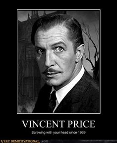 VINCENT PRICE@@@ Literally one of my favorite horror movie actors ever, in my favorite horror movies!