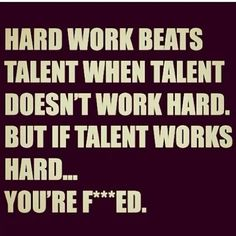 Talent Hardwork