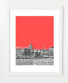 Madison Wisconsin Skyline By BirdAve  http://www.etsy.com/listing/80654017/madison-wisconsin-skyline-8x10-city?ref=sr_gallery_16_search_query=wisconsin_view_type=gallery_ship_to=US_search_type=handmade
