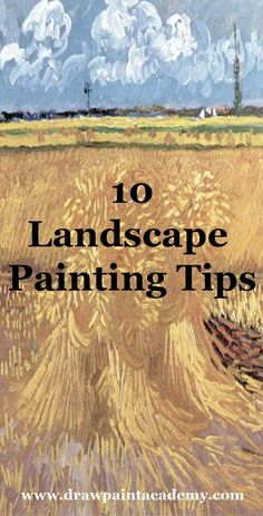 10 Landscape Painting Tips Perfect For Beginners via @drawpaintacadem
