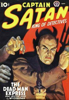 Captain Satan King of Detecives Pulp Fiction Art, Science Fiction Art, Pulp Art, Vintage Book Covers, Comic Book Covers, Comic Books, Horror Tale, Sci Fi Novels, Strange Tales