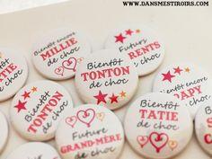 Annonce originale d'une grossesse Badges et magnets personnalisés Future mamaie, grand-mère, papy, tonton, tata...  www.dansmestiroirs.com