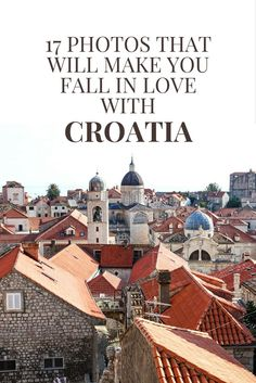 Croatia Travel Tips | 17 Photos that will make you fall in love with Croatia