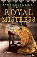 So Many Precious Books, So Little Time: Giveaway: ROYAL MISTRESS by Anne Easter Smith