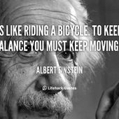 quote-Albert-Einstein-life-is-like-riding-a-bicycle-to-89