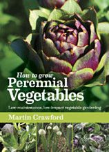 Buy How to Grow Perennial Vegetables: Low-maintenance, Low-impact Vegetable Gardening by Martin Crawford and Read this Book on Kobo's Free Apps. Discover Kobo's Vast Collection of Ebooks and Audiobooks Today - Over 4 Million Titles! Bog Garden, Forest Garden, Garden Soil, Garden Care, Herb Garden, Perennial Vegetables, Organic Vegetables, Edible Plants, Edible Garden