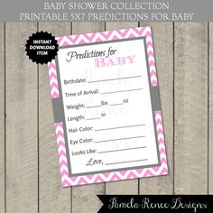 INSTANT DOWNLOAD Pink Chevron Predictions for Baby by PamelaReneeDesigns, $2.00. Printable DIY. Custom color(s) and personalization available for additional fee.