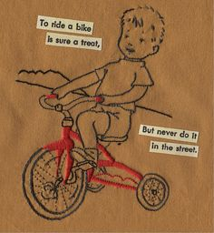 """Stitcher: xperimentl (Poppy) ~ Bike Safety Embroidery ~ """"Design from a bicycle safety coloring page, stitched for my mountain biker brother who never rides in the street. Text from the coloring page printed on fabric and fused on."""""""