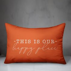 Gracie Oaks Cogswell This is Our Happy Place Indoor/Outdoor Lumbar Pillow Colour: Orange Throw Pillow Sets, Lumbar Pillow, Bed Pillows, Brindille, Pillows Online, Pillow Reviews, Outdoor Throw Pillows, Decorative Pillows, This Is Us